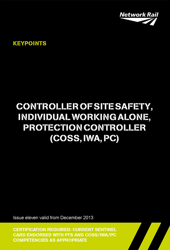 Controller of Site Safety (COSS) / Individual Working Alone (IWA) / Protection Controller (PC) Cover