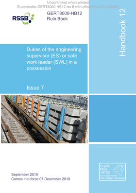 Handbook 12 Duties of the engineering supervisor (ES) or safe work leader (SWL) in a possession Cover