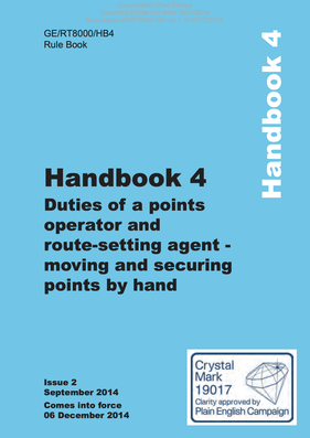 Handbook 4 Duties of a points operator and route-setting agent - moving and securing points by hand Cover