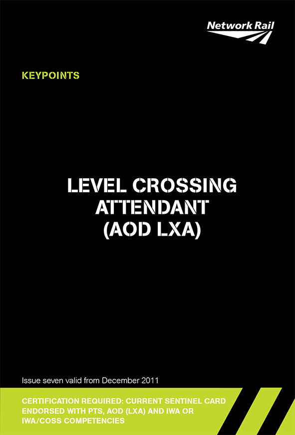 Level Crossing Attendant (AOD LXA) Cover